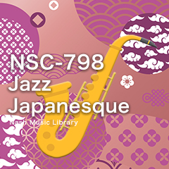 NSC-798 Jazz Japanesque