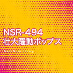 NSR-494 Grand Powerful Pops