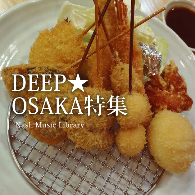 The soundtracks for OSAKA, JAPAN.