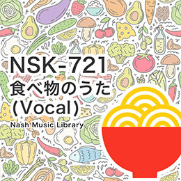 NSK-721 Food Songs